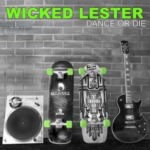 Wicked-Lester-Dance-Or-Die-digital